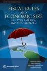 Image for Fiscal rules and economic size in Latin America and the Caribbean