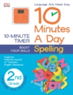 Image for 10 Minutes a Day: Spelling, Second Grade : Supports National Council of Teachers English Standards