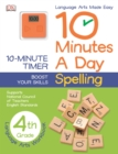 Image for 10 Minutes a Day: Spelling, Fourth Grade : Supports National Council of Teachers English Standards