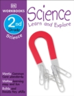 Image for DK Workbooks: Science, Second Grade : Learn and Explore