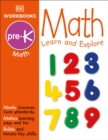 Image for DK Workbooks: Math, Pre-K : Learn and Explore
