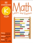 Image for DK Workbooks: Math, Kindergarten : Learn and Explore