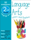 Image for DK Workbooks: Language Arts, Second Grade : Learn and Explore