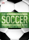Image for The Soccer Book : The Sport, the Teams, the Tactics, the Cups
