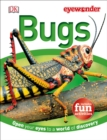 Image for Eye Wonder: Bugs : Open Your Eyes to a World of Discovery