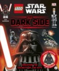 Image for LEGO Star Wars: The Dark Side : Uncover the Secrets of the Sith