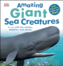 Image for Amazing Giant Sea Creatures