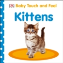 Image for Baby Touch and Feel: Kittens