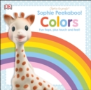Image for Sophie la Girafe: Sophie Peekaboo! Colors : Fun Flaps, Plus Touch and Feel!