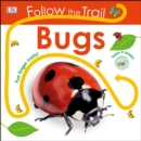 Image for Follow the Trail: Bugs