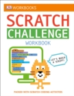 Image for DK Workbooks: Scratch Challenge Workbook : Packed with Scratch Coding Activities