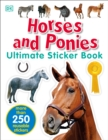 Image for Ultimate Sticker Book: Horses and Ponies : More Than 250 Reusable Stickers