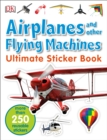 Image for Ultimate Sticker Book: Airplanes and Other Flying Machines : More Than 250 Reusable Stickers