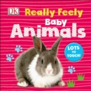 Image for Really Feely: Baby Animals
