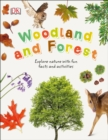 Image for Woodland and Forest : Explore Nature with Fun Facts and Activities