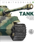Image for Tank : The Definitive Visual History of Armored Vehicles