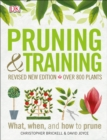 Image for Pruning and Training, Revised New Edition : What, When, and How to Prune
