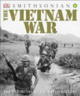 Image for The Vietnam War : The Definitive Illustrated History
