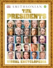 Image for The Presidents Visual Encyclopedia