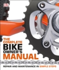 Image for The Complete Bike Owner's Manual