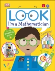 Image for Look I'm a Mathematician