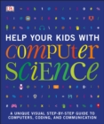 Image for Help Your Kids with Computer Science