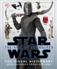 Image for Star Wars The Rise of Skywalker The Visual Dictionary : With Exclusive Cross-Sections