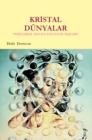 Image for Kristal Dunyalar