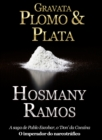 Image for Gravata, Plomo & Plata a vida de Pablo Escobar.
