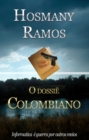 Image for O Dossie Colombiano