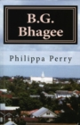 Image for B.G. Bhagee: Memories of a Colonial Childhood