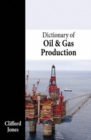 Image for Dictionary of Oil & Gas Production