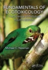 Image for Fundamentals of ecotoxicology  : the science of pollution