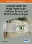 Image for Computer Vision and Image Processing in Intelligent Systems and Multimedia Technologies