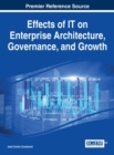 Image for Effects of IT on Enterprise Architecture, Governance, and Growth