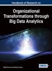 Image for Handbook of Research on Organizational Transformations through Big Data Analytics