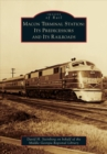 Image for Macon Terminal Station  : its predecessors and its railroads
