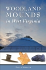 Image for Woodland mounds in West Virginia