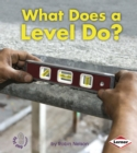 Image for What Does a Level Do?