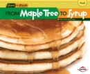 Image for From Maple Tree to Syrup