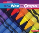 Image for From Wax to Crayon