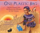 Image for One Plastic Bag : Isatou Ceesay and the Recycling Women of Gambia