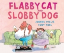 Image for Flabby Cat and Slobby Dog
