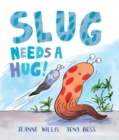 Image for Slug needs a hug!