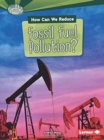 Image for How Can We Reduce Fossil Fuel Pollution