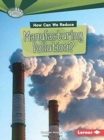 Image for How Can We Reduce Manufacturing Pollution