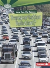 Image for How Can We Reduce Transportation Pollution