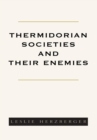 Image for Thermidorian Societies and Their Enemies: Books I-iii