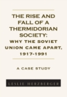 Image for Rise and Fall of a Thermidorian Society: A Case Study