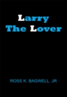 Image for Larry the Lover